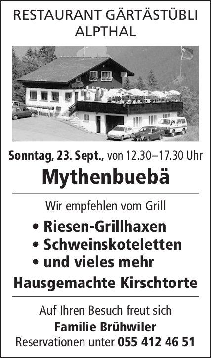 Mythenbuebä, 23. Sept., Restaurant Gärtästübli