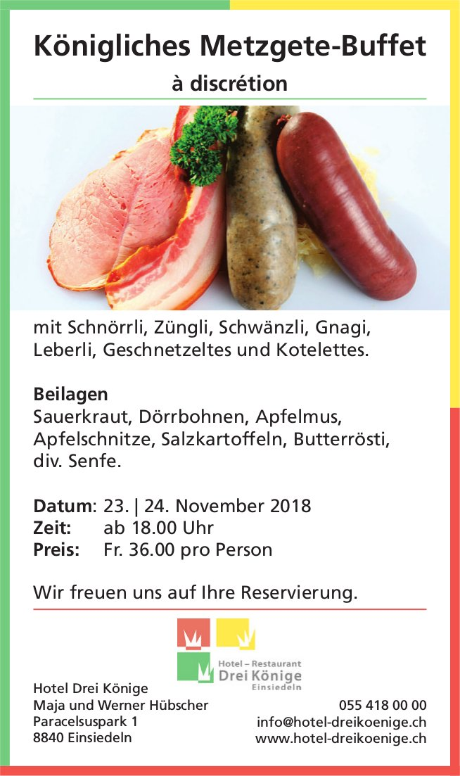 Königliches Metzgete-Buffet à discrétion, 23./24. Nov., Hotel Drei Könige