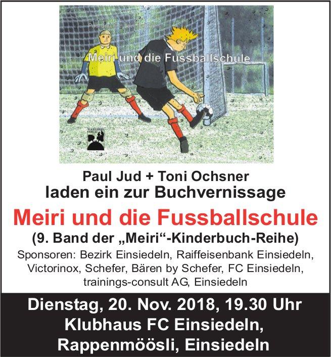 """Buchvernissage """"Meiri und die Fussballschule"""", 20. Nov., Klubhaus FC Einsiedeln"""