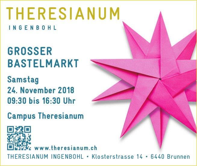 Grosser Bastelmarkt, 24. Nov., Theresianum Ingenbohl