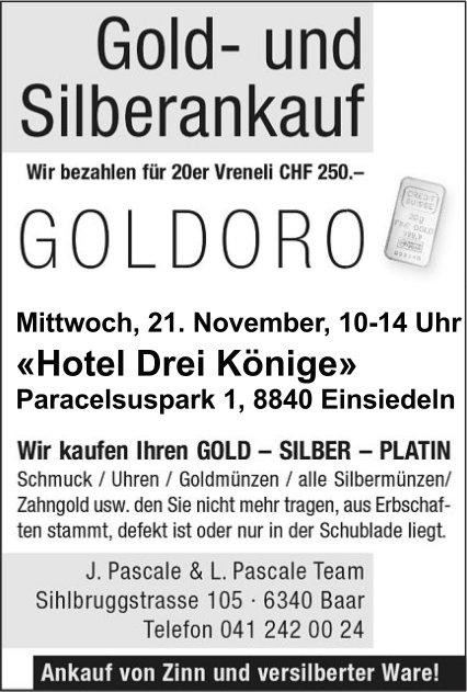 Gold- und Silberankauf, 21. Nov., «Hotel Drei Könige»
