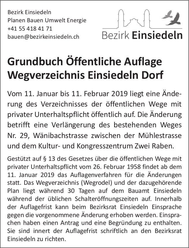 Bezirk Einsiedeln: Grundbuch Öffentliche Auflage Wegverzeichnis Einsiedeln Dorf