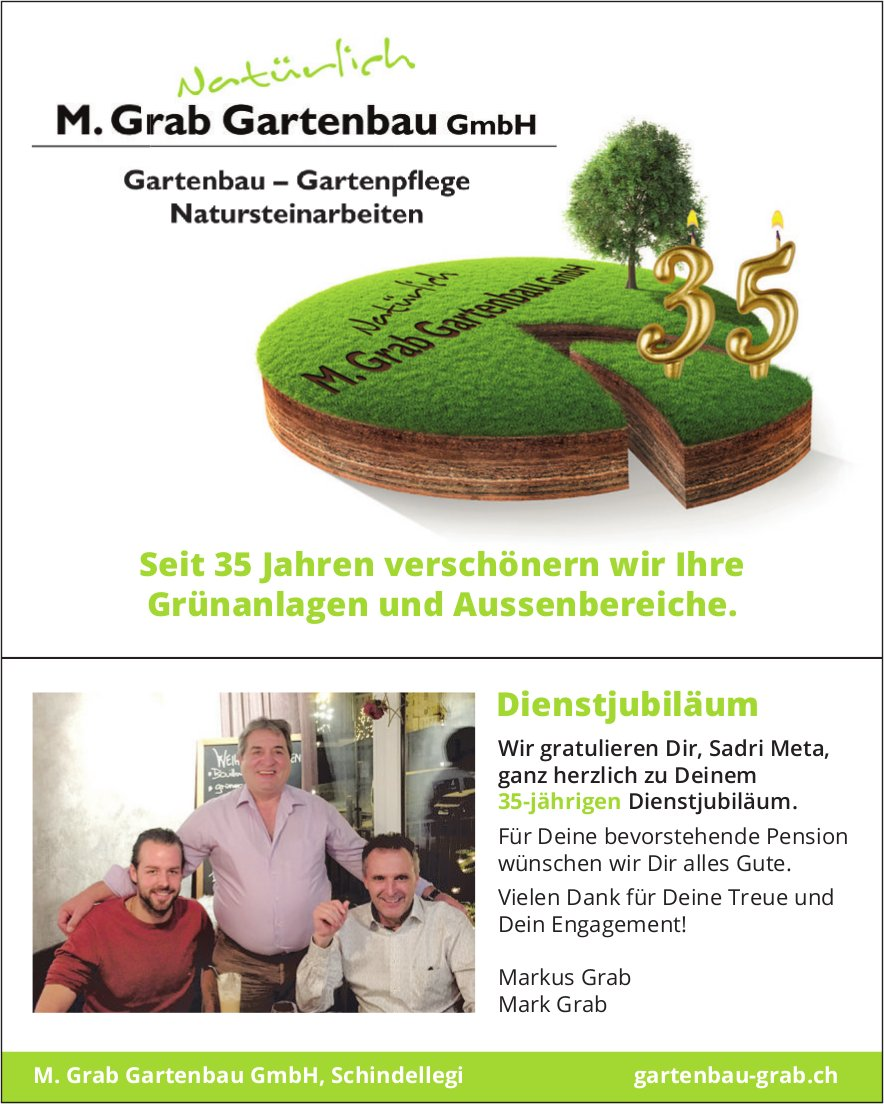 Seit 35 Jahren verschönern wir Ihre Grünanlagen und Aussenbereiche, M. Grab Gartenbau GmbH