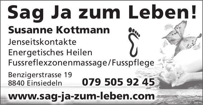 Sag Ja zum Leben! Susanne Kottmann