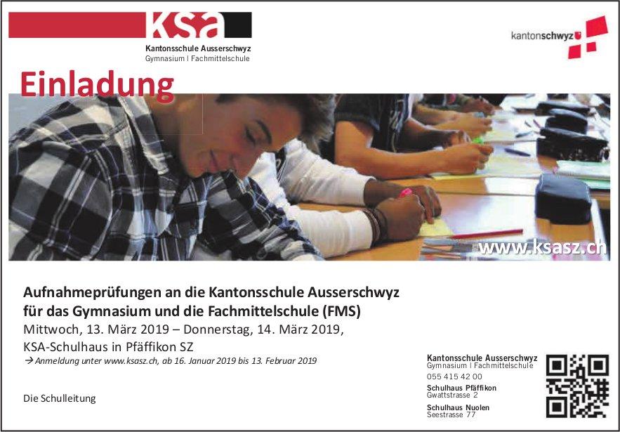 Aufnahmeprüfungen an die Kantonsschule Ausserschwyz, 13.-14. März