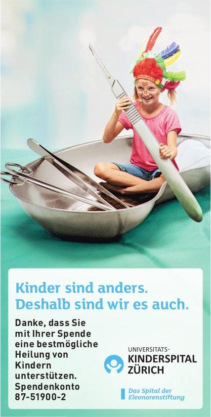 Kinder sind anders - Deshalb sind wir es auch, Universitäts-Kinderspital Zürich