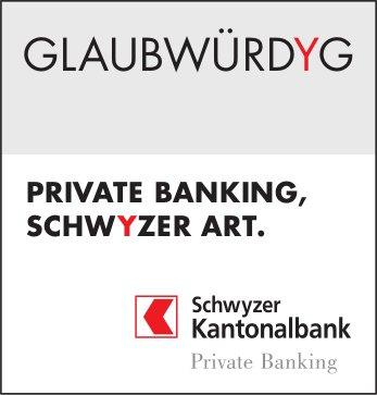 Glaubwürdyg - Private Banking, Schwyzer Art