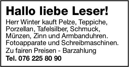 Herr Winter kauft Pelze, Teppiche, Porzellan etc.