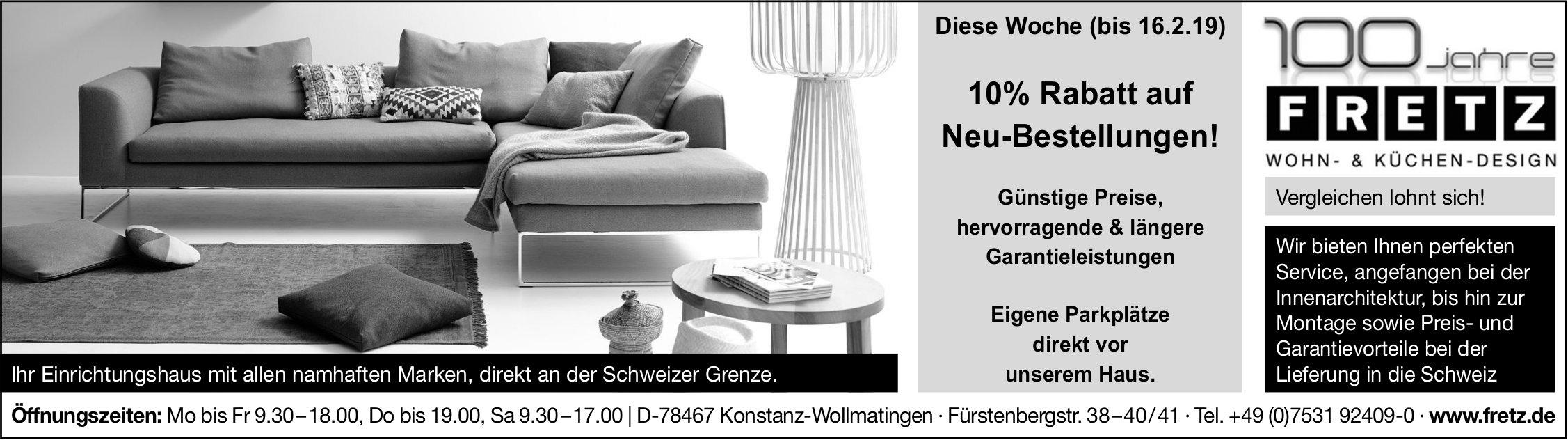 10% Rabatt auf Neu-Bestellungen, Fretz Wohn- & Küchen-Design