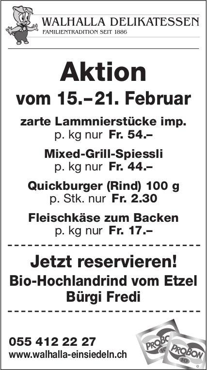 Aktion, 15. - 21. Feb., Walhalla Delikatessen