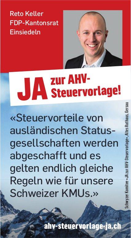Reto Keller sagt Ja zur AHV-Steuervorlage