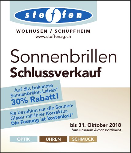 Steffen AG, Wolhusen & Schüpfheim - Sonnenbrillen Schlussverkauf