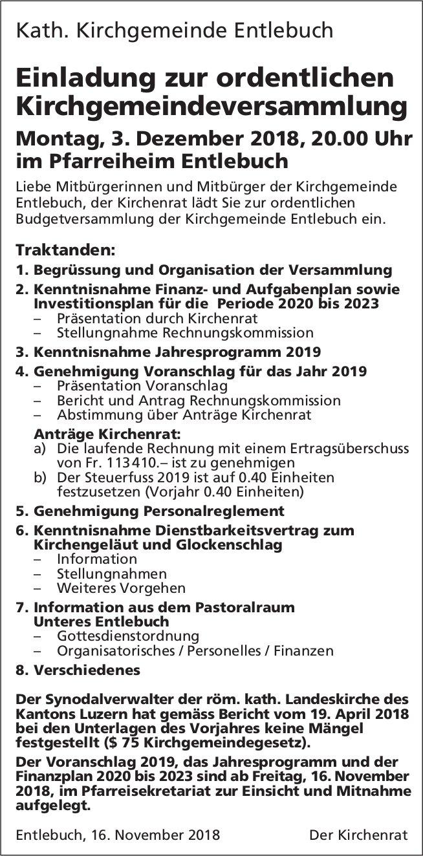 Einladung zur ordentlichen Kirchgemeindeversammlung, 3. Dezember, Pfarreiheim Entlebuch