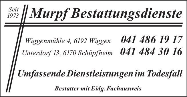 Murpf Bestattungsdienste, Wiggen & Schüpfheim
