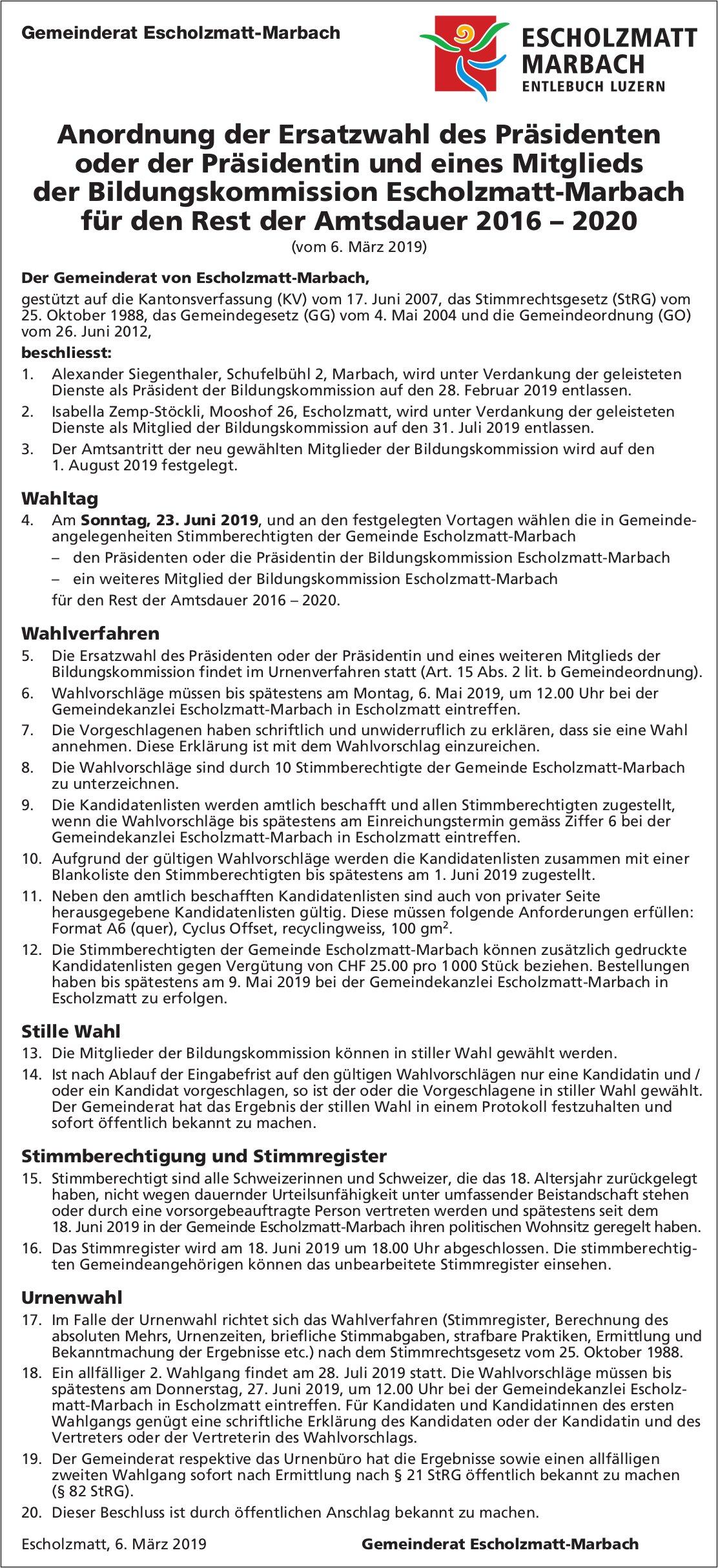 Ersatzwahl des/der Präsidenten/-in & eines Mitglieds der Bildungskommission Escholzmatt-Marbach