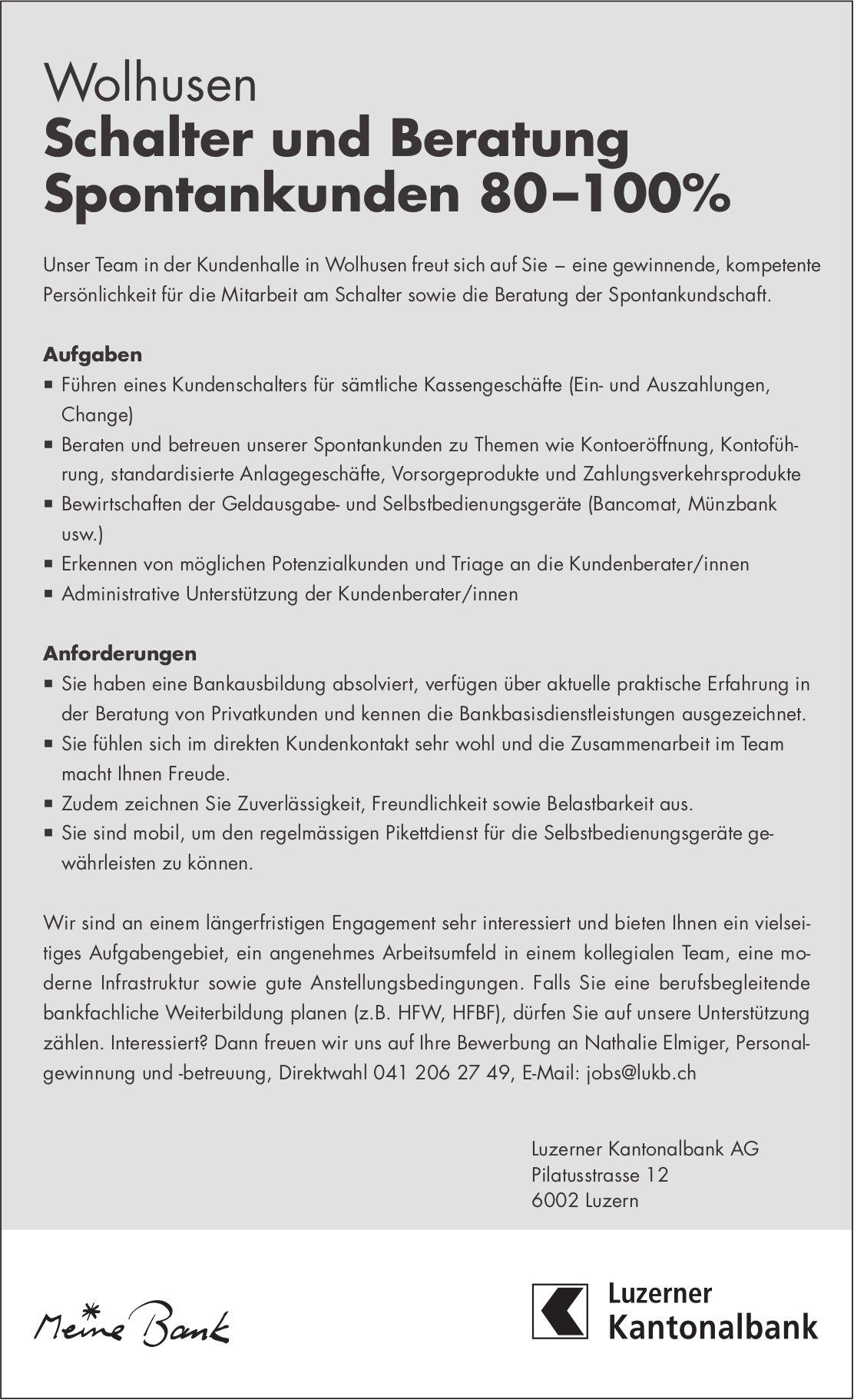 Schalter und Beratung Spontankunden 80–100%, Luzerner Kantonalbank, Wolhusen, gesucht