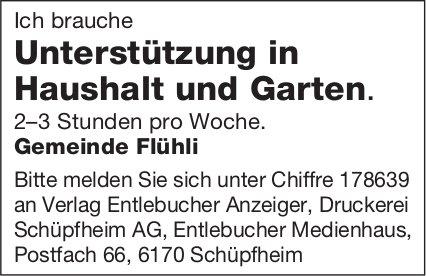 Unterstützung in Haushalt und Garten, Gemeinde Flühli, gesucht