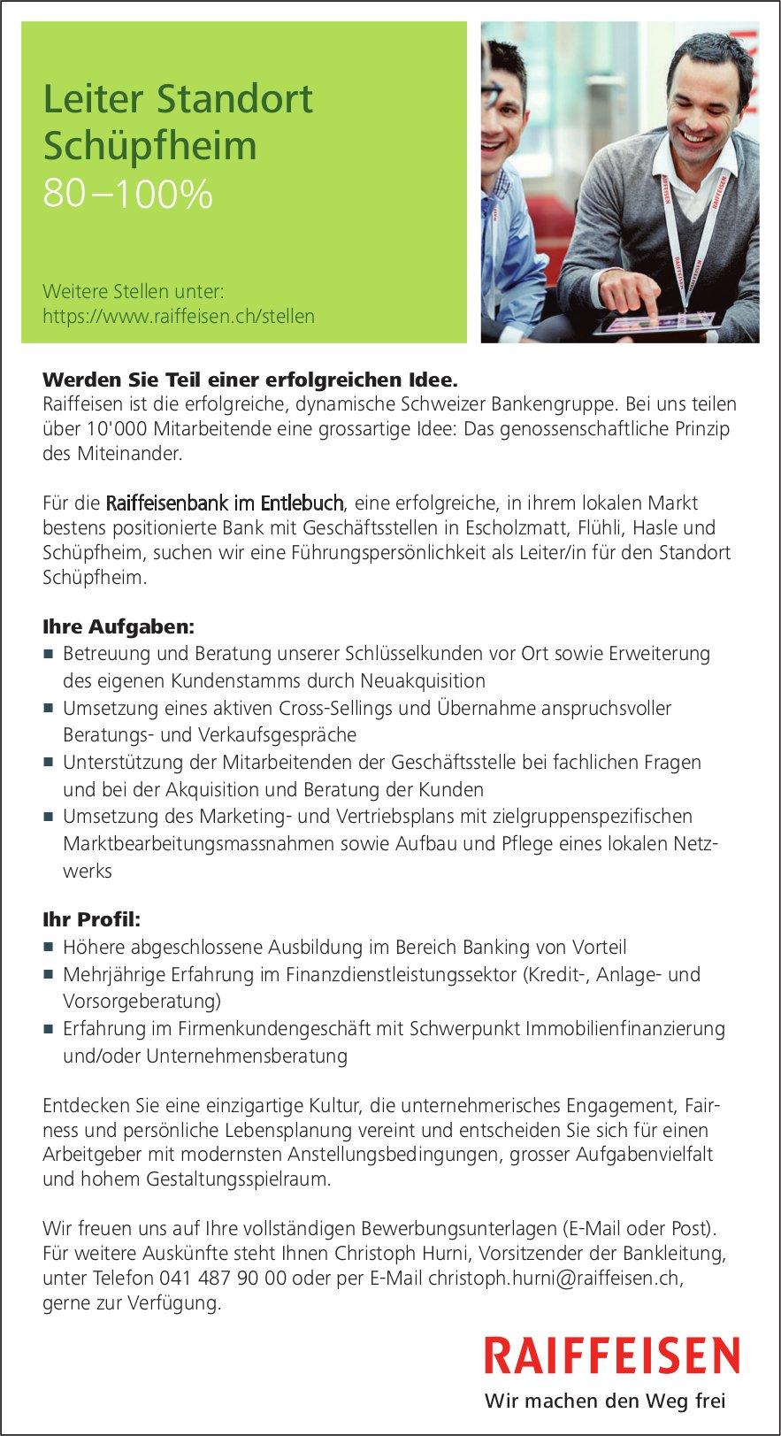 Leiter Standort Schüpfheim 80 –100%, Raiffeisenbank im Entlebuch, gesucht