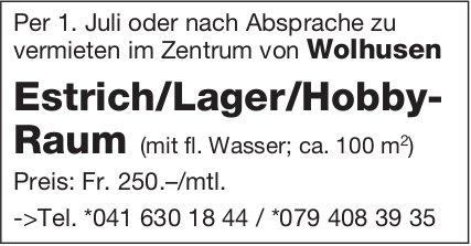 Estrich/Lager/Hobby- Raum, Wolhusen, zu vermieten