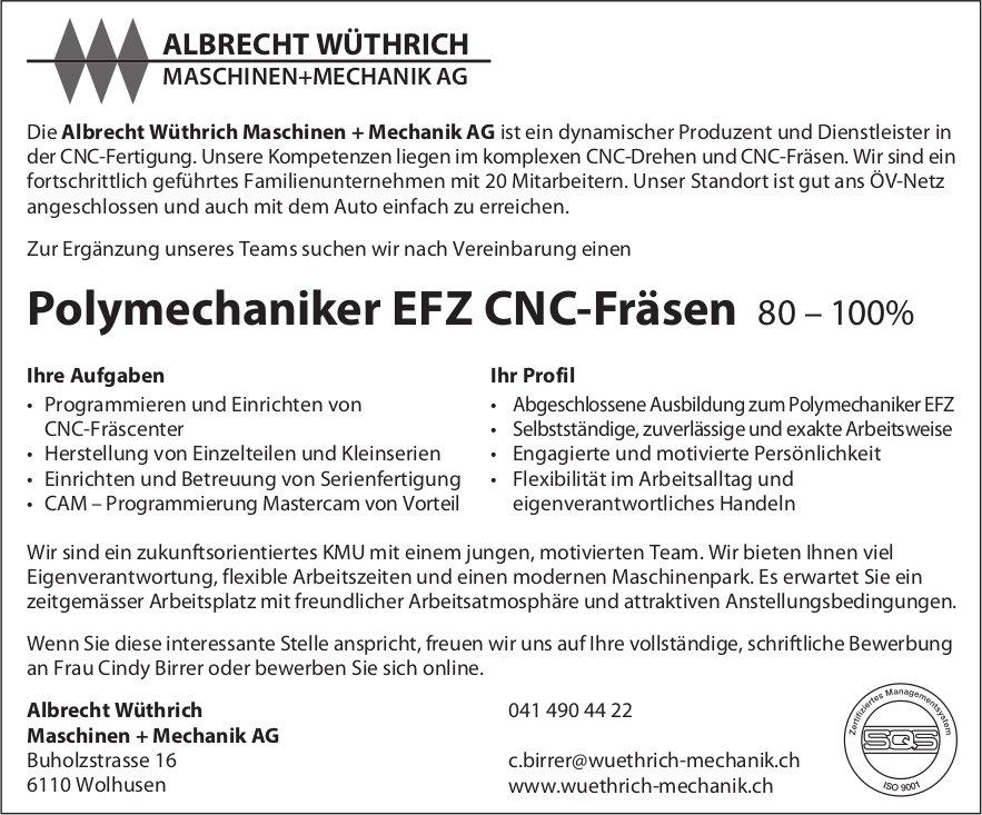 Polymechaniker EFZ CNC-Fräsen 80–100%, Albrecht Wüthrich Maschinen + Mechanik AG, Wolhusen, gesucht