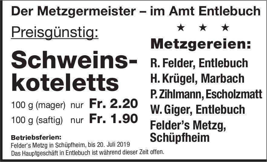 Der Metzgermeister im Amt Entlebuch - Preisgünstig: Schweinskoteletts