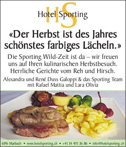 Hotel Sporting, Marbach - «Der Herbst ist des Jahres schönstes farbiges Lächeln.»