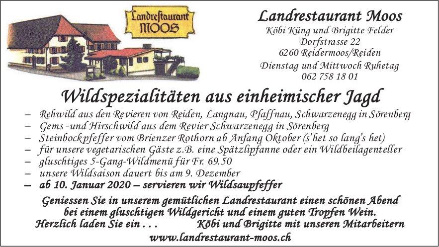 Landrestaurant Moos, Reidermoos/Reiden - Wildspezialitäten aus einheimischer Jagd