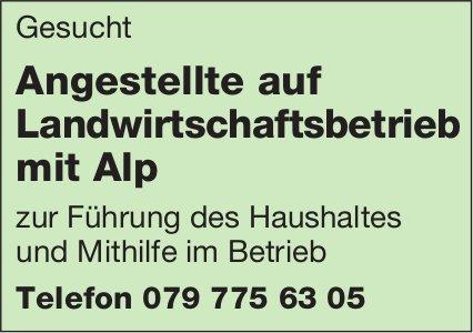 Angestellte auf Landwirtschaftsbetrieb mit Alp, gesucht
