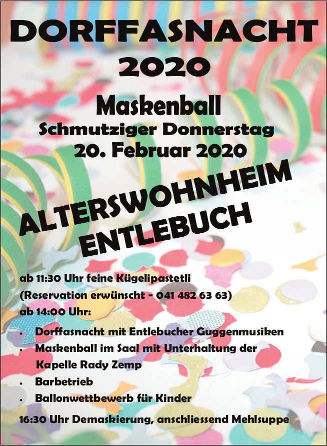 DORFFASNACHT 2020 - Maskenball, 20. Februar, Alterswohnheim, Entlebuch