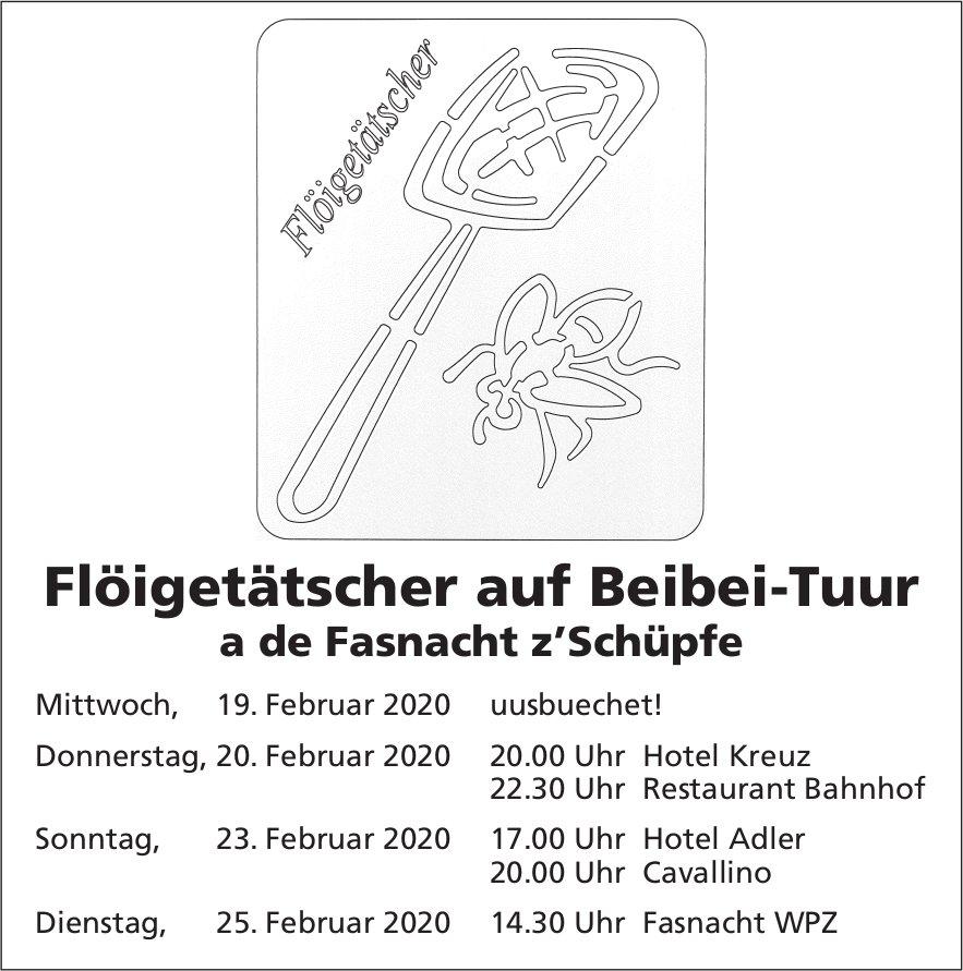 Flöigetätscher auf Beibei-Tuur, 19. - 25. Februar, Fasnacht, Schüpfheim