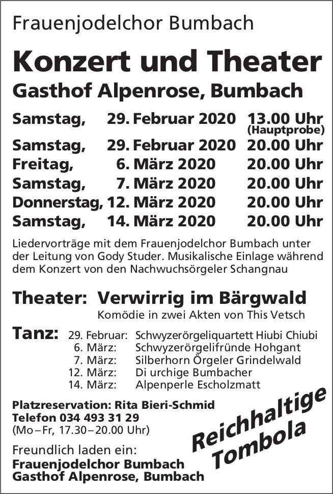 Konzert und Theater, 29. Februar - 14. März, Gasthof Alpenrose, Bumbach