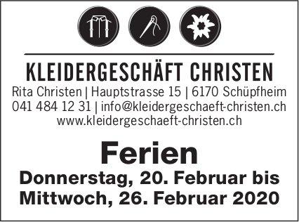 KLEIDERGESCHÄFT CHRISTEN,  Schüpfheim - Ferien 20. - 26. Februar