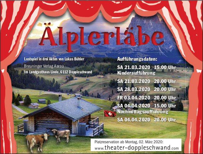 Lustspiel Älplerläbe, 21. März bis 4. April,  Landgasthaus Linde, Doppleschwand