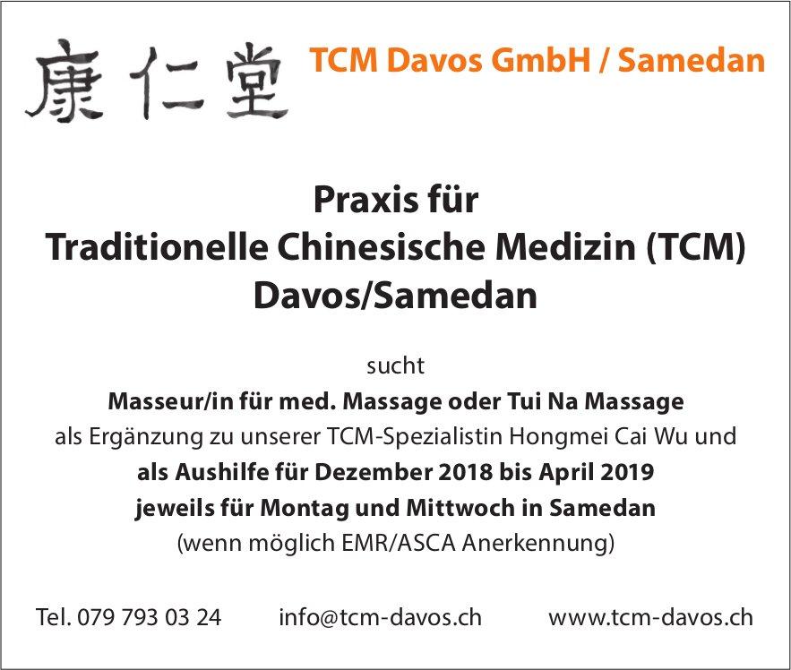 Masseur/in für med. Massage oder Tui Na Massage gesucht