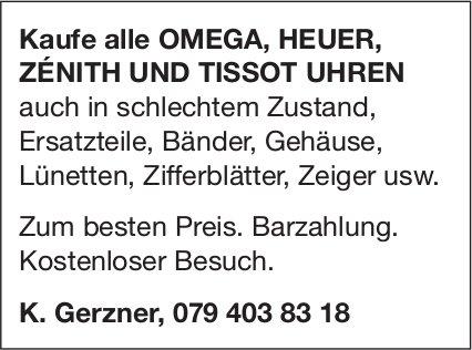 Kaufe alle Omega, Heuer, Zénith und Tissot Uhren