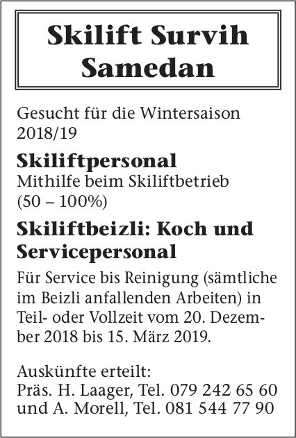 Skiliftpersonal, Koch und Servicepersonal gesucht, Skilift Survih