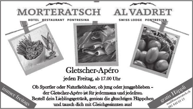 Gletscher-Apéro jeden Freitag, Hotel Morteratsch / Swiss Lodge Al Vadret