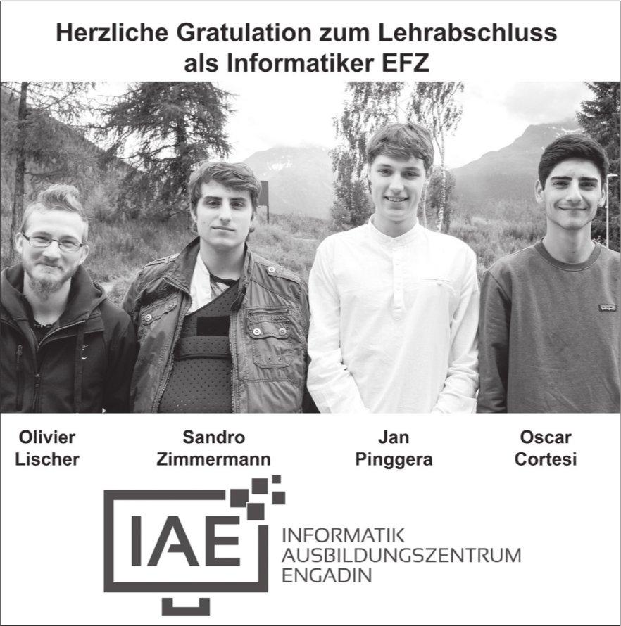 Herzliche Gratulation zum Lehrabschluss als Informatiker EFZ, Informatik Ausbildungszentrum Engadin