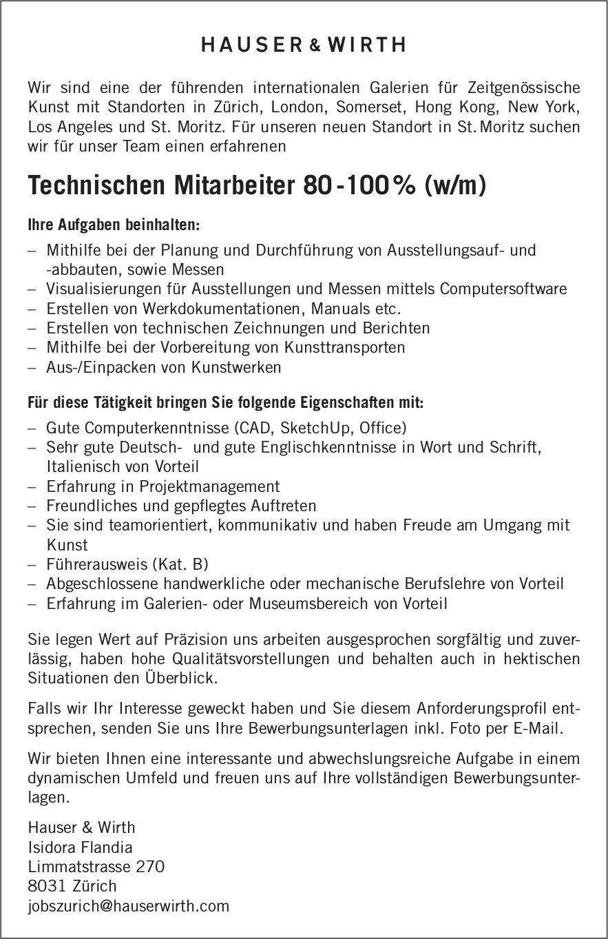 Technischen Mitarbeiter 80-100% (w/m) bei Hauser & Wirth gesucht