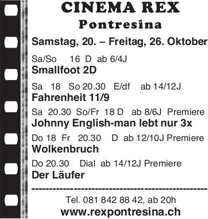 Cinema Rex Pontresina, 20. - 26. Oktober