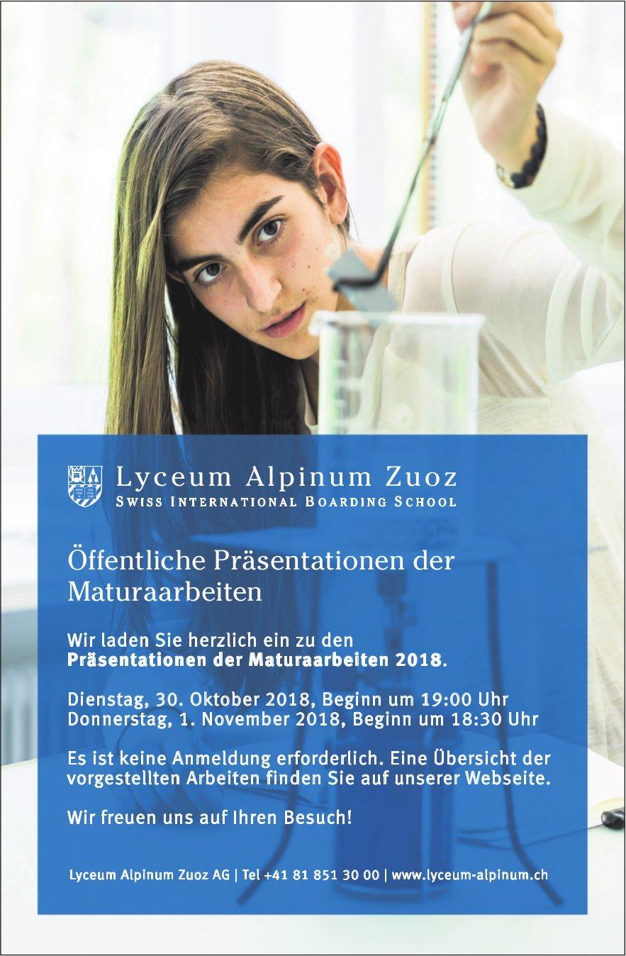 Öffentliche Präsentationen der Maturaarbeiten, 30. Oktober & 1. November, Lyceum Alpinum, Zuoz