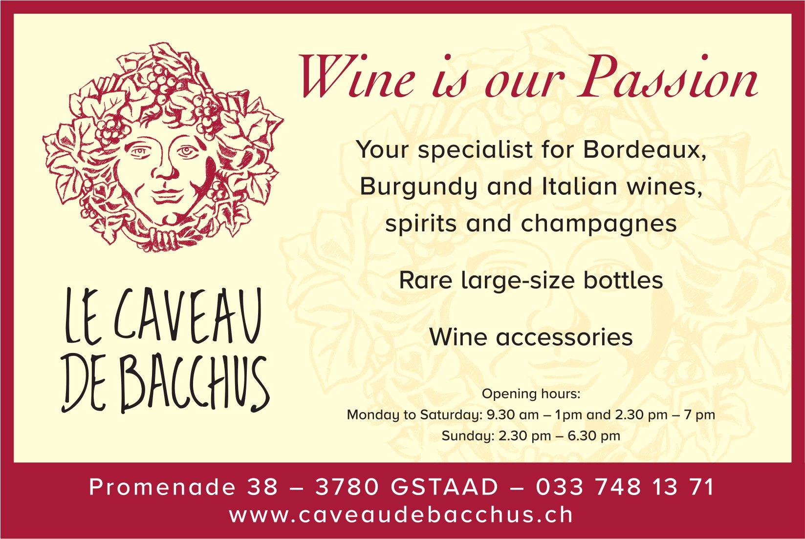 Wine is our Passion, Le Caveau de Bacchus