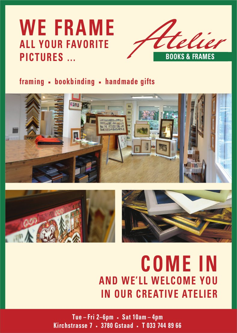 Atelier BOOKS & FRAMES, Gstaad - WE FRAME ALL YOUR FAVORITE PICTURES …