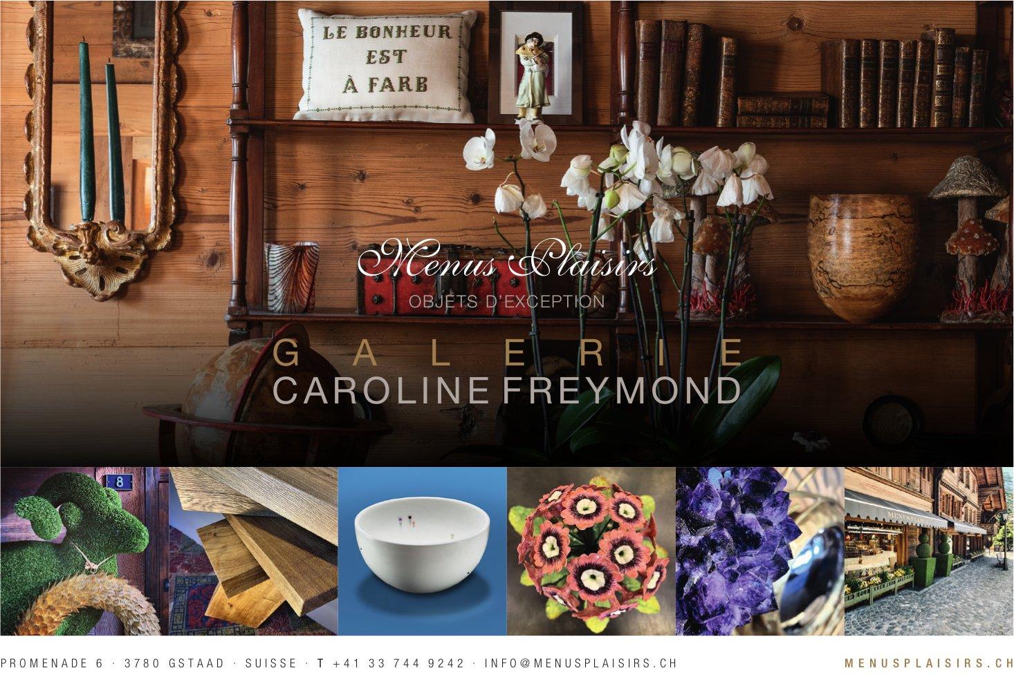 Menus Plaisirs - Galerie Caroline Freymond, Gstaad