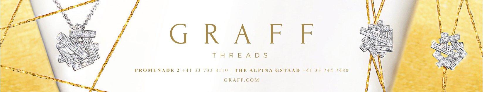 GRAFF THREADS, GSTAAD