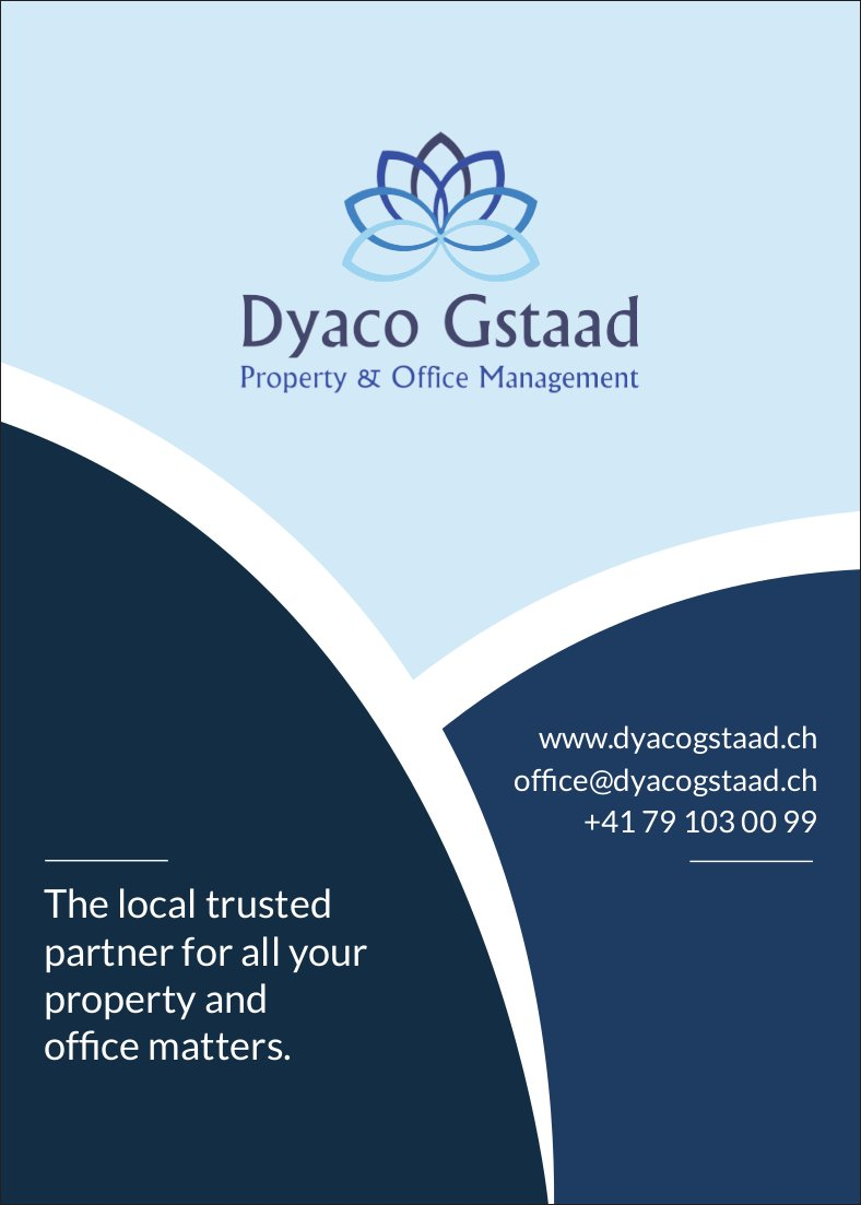 Dyaco Gstaad Property & Office Management, The local trusted partner...
