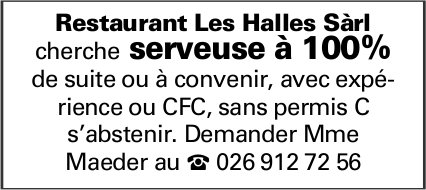 Serveuse à 100%, Restaurant Les Halles, Sàrl, recherché