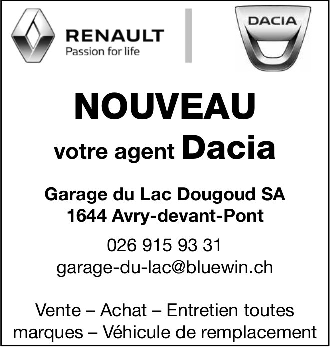 Garage du Lac Dougoud SA, Avry-devant-Pont, nouveau votre agent Dacia