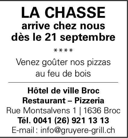 La Chasse au restaurant - pizzeria , 21 septembre, Hôtel de Ville, Broc