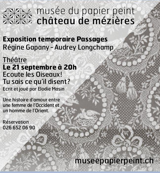 Musée du papier peint château de mézières, 21 septembre, exposition temporaire Passages
